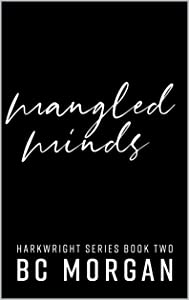 Mangled Minds (The Harkwright Trilogy Book 2)