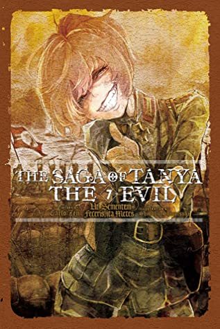 The Saga of Tanya the Evil, Vol. 7: Ut Sementem Feceris, ita Metes by Carlo Zen