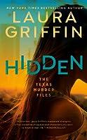 Hidden (The Texas Murder Files, #1)
