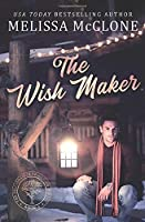 The Wish Maker (The Billionaires of Silicon Forest)