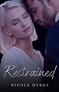Restrained (The Sterlings, #3)