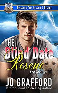 The Blind Date Rescue: A K9 Handler Short Story