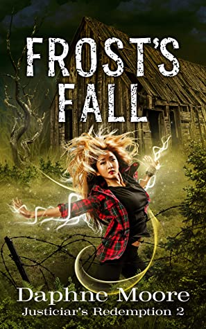Frost's Fall by Daphne  Moore