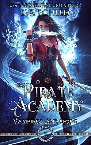 Pirate Academy (Vampires and Gods, #2)