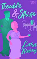 Trouble & Strife (Chances Limited #2)