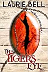 The Tiger's Eye (Stones of Power #2)