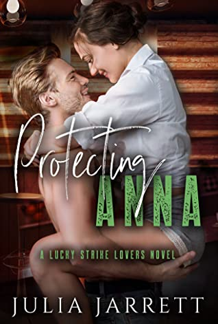 Protecting Anna (Lucky Strike Lovers #2)