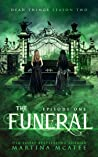The Funeral (Dead Things #2.1)