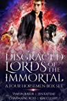 Disgraced Lords of the Immortal