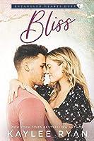 Bliss (Entangled Hearts Duet)