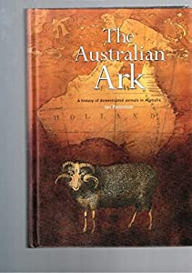 The Australian Ark: A History of Domesticated Animals in Australia