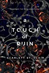 A Touch of Ruin (Hades & Persephone, #2) by Scarlett  St. Clair