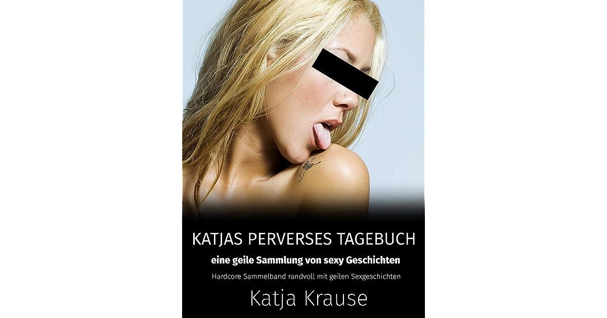 Katja Krause Katjas perverses Tagebuch - Eine geile