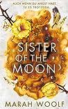 Sister of the Moon: Von Siegeln und Knochen (HexenSchwesternSaga, 2)