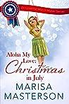 Aloha My Love: Christmas in July