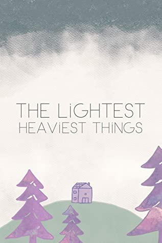 The Lightest, Heaviest Things