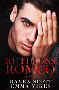 Ruthless Romeo (The Cavettis and the Bonifacios #1)