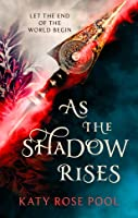 As the Shadow Rises (The Age of Darkness, #2)