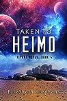 Taken to Heimo (Xiveri Mates #4)
