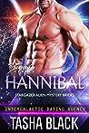 Hannibal (Stargazer Alien Mystery Brides, #1; Intergalactic Dating Agency)