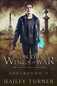 On the Wings of War (Soulbound, #5)