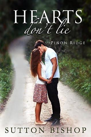 Hearts Don't Lie (Piñon Ridge)