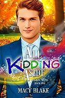 All Kidding Aside (Magical Mates, #1)