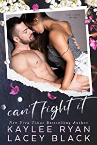 Can't Fight It (Fair Lakes #3)