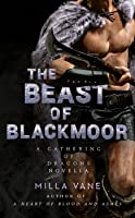 The Beast of Blackmoor (A Gathering of Dragons #0.5)