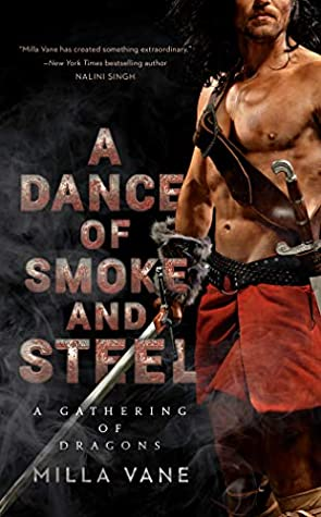 A Dance of Smoke and Steel (A Gathering of Dragons #3)