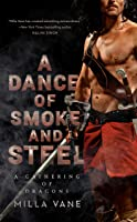 A Dance of Smoke and Steel (A Gathering of Dragons, #3)