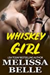 Whiskey Girl (Wild Men Texas #1)