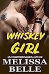 Whiskey Girl (Wild Men Texas #1)
