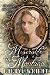 Miserable in Montana (Yours Truly: The Lovelorn Book 16)