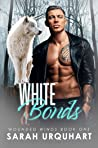 White Bonds (Wounded Winds Book 1)