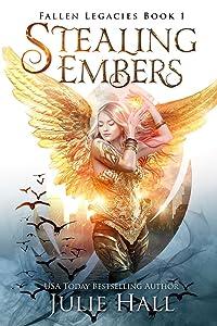 Stealing Embers (Fallen Legacies, #1)