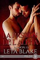 La passion de l'Alpha (Passion #2)