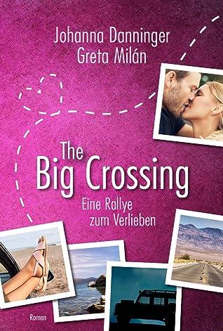 The Big Crossing: Eine Rallye zum Verlieben