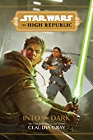 Into the Dark (Star Wars: The High Republic)