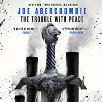 The Trouble with Peace (Age of Madness, #2)