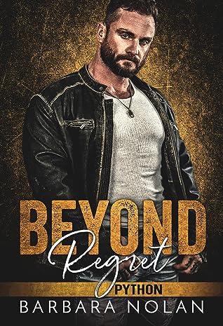 Beyond Regret: Python (Serpents MC Las Vegas #3)