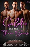 Goldie and the Three Bears [50 Loving States, Wisconsin] by Theodora Taylor