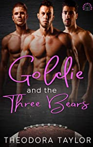 Goldie and the Three Bears [50 Loving States, Wisconsin] (QUARANTALES Book 3)