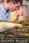 Living Hope (Unfailing Love, #3)