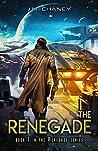The Renegade (The Renegade #1)