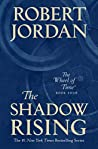 Book cover for The Shadow Rising (The Wheel of Time, #4)