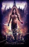 Mark of Fate: A Sword & Sorcery Epic Fantasy (Chronicles of Pelenor, #4)