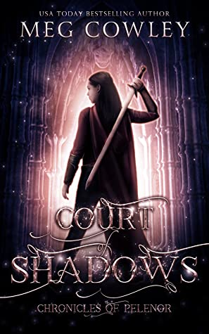 Court of Shadows: A Sword & Sorcery Epic Fantasy