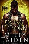 Loving York (Warwick Dragons, #2)