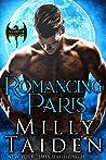 Romancing Paris (Warwick Dragons, #3)